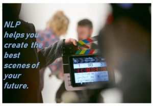 Scene being directed copy says NLP helps you create the best scenes of your future
